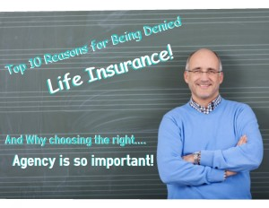 Top Ten Reasons for Being Declined Life Insurance