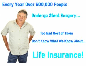 life insurance with stents